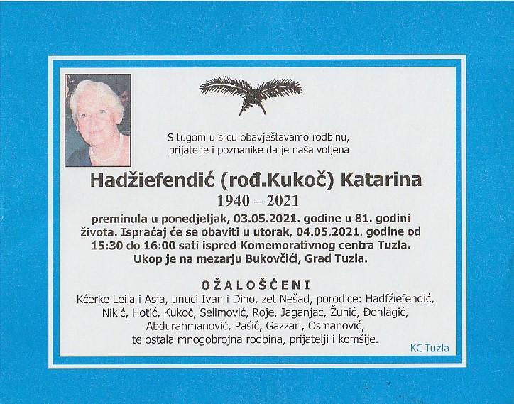 Preminula je Katarina Hadžiefendić