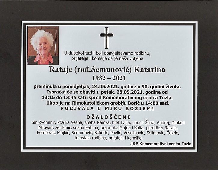 Preminula je Katarina Ratajc
