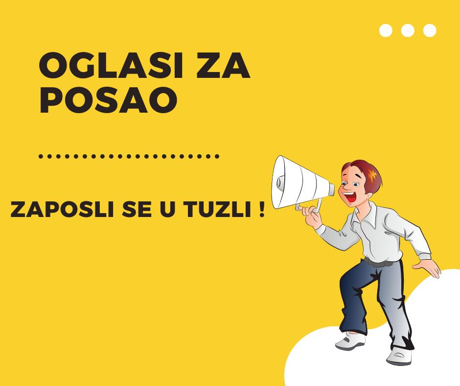 oglas za posao spremačice u Tuzli